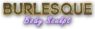Burlesque Body Sculpt - Burlesque Dance Classes and Body Sculpt